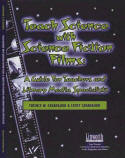 Teaching Science with Science Fiction Films: a guide for Teachers and Media Specialists